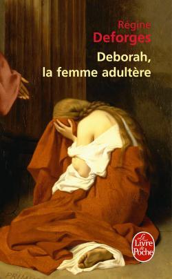 [Deforges, Régine] Déborah, la femme adultère 97822510