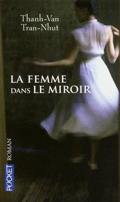 [Tran-Nhut, Thanh-Van] La femme dans le miroir 97822610