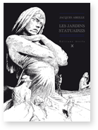 [Abeille, Jacques]Le cycle des contrées - Tome 1: Les jardins statuaires Jardin10