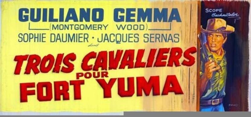 3 cavaliers pour Fort Yuma . Per Pochi Dollari Ancora . 1966 . Giorgio Ferroni. 43608910