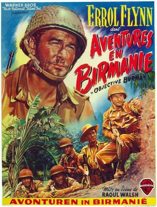 Aventures en Birmanie. Objective, Burma! 1945. Raoul Walsh. 6406510