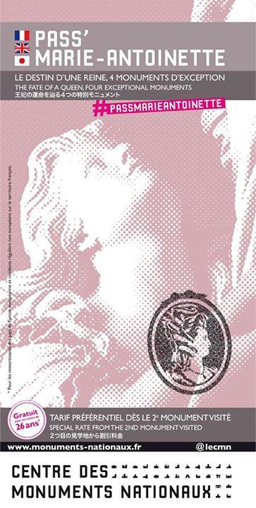 """Un """"Pass Marie-Antoinette"""" : visites de monuments historiques Pass10"""