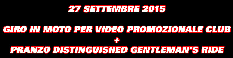 27-09-2015 Video Promo + Pranzo Gentleman's Ride Gentle10