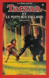 Donjons & Dragons 15 - Tarzan et le puits aux esclaves Tarzan10