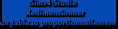 [Débutant] Redimensionner un tableau proportionnellement S4s-re10