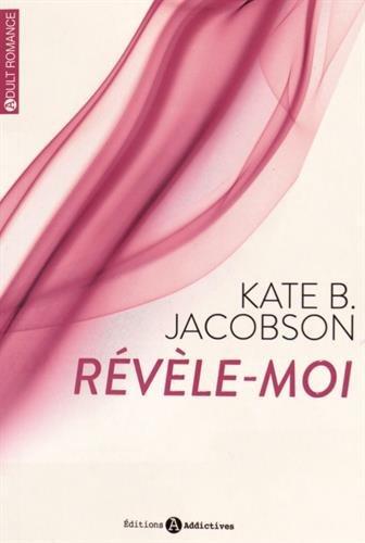 JACOBSON Kate B. - Révèle-moi - Tome 1 Kate_b10
