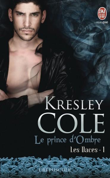 COLE Kresley - LES DACES- Tome 1 : Le Prince d'Ombre Le-pri10