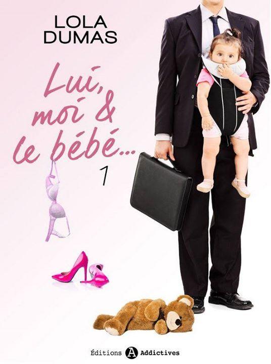 DUMAS Lola - Lui, moi & le bébé... - Tome 1 Lola_d10