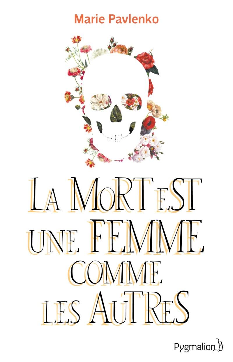 PAVLENKO Marie - La Mort est une Femme comme les Autres Pavlen10