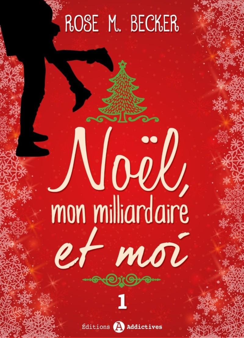 BECKER Rose M. - Noël, mon milliardaire et moi - Tome 1 Rose_b10