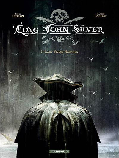 LONG JOHN SILVER (Tome 1) LADY VIVIAN HASTINGS de Xavier Dorison Jpg_lo10
