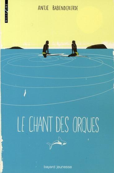 LE CHANT DES ORQUES de Antje Babendererde Le-cha10