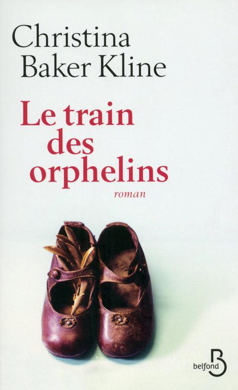 BAKER KLINE Christina : Le train des orphelins 97827110