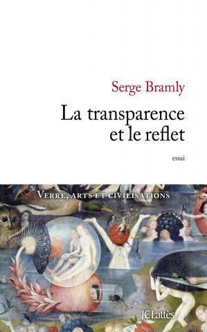 BRAMLY Serge : La transparence et le reflet  Bramly10