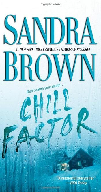 Chill Factor de Sandra Brown Chill_12