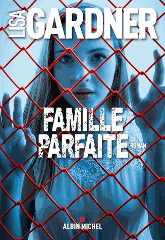 Famille Parfaite de Lisa Gardner Famill10
