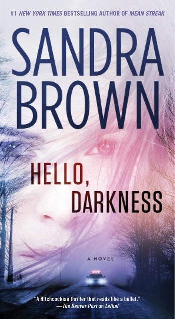 Hello, Darkness de Sandra Brown Hello_12