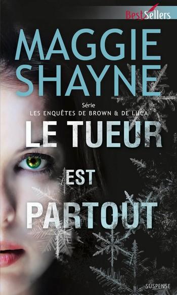 Rachel de Luca : T2 - Le tueur est partout de Maggie Shayne Le_tue11