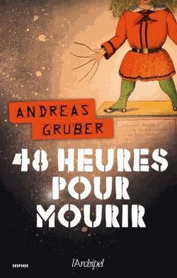 48 heures pour mourir de Andreas Gruber  Sans_t13