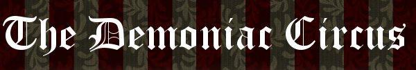 The Demoniac Circus