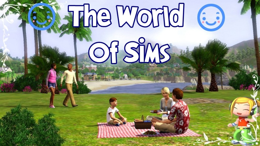 *The world of Sims*