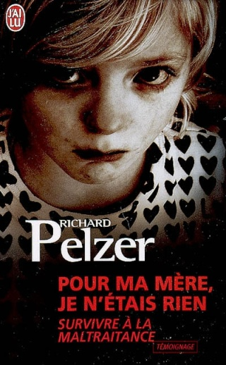 POUR MA MÈRE JE N'ÉTAIS RIEN de Richard Pelzer 97822910