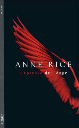 L'ÉPREUVE DE L'ANGE de Anne Rice 97827410