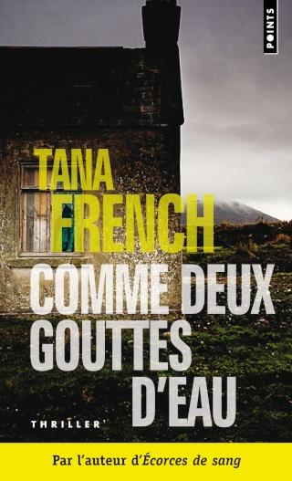COMME DEUX GOUTTES D'EAU de Tana French Arton410