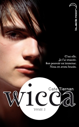 WICCA (Tome 2) LE DANGER de Cate Tiernan Arton811