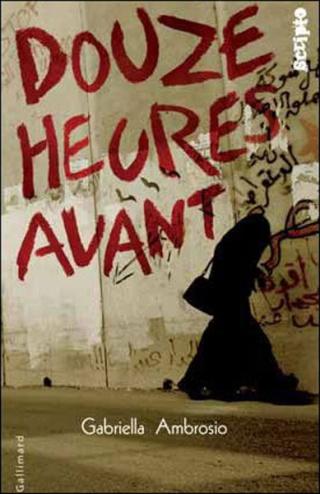¤ Partenariat n°158 : DOUZE HEURES AVANT offert par Gallimard Jeunesse [clos] Douze_10
