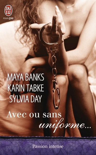 Avec ou sans uniforme... - Maya Banks, Karin Tabke et Sylvia Day Avec_o11