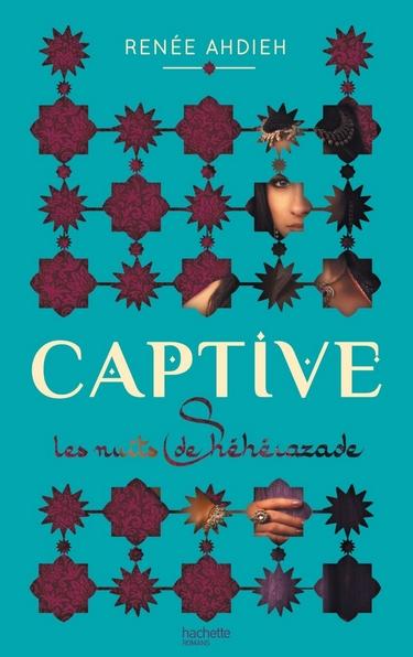 Les Nuits de Shéhérazade - Tome 1 : Captive de Renee Ahdieh Captiv10