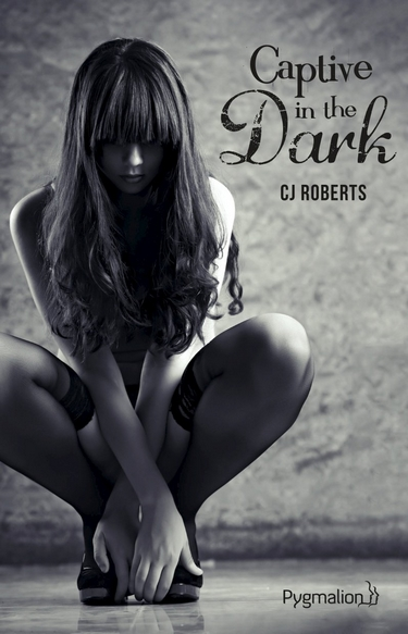 (Dark Erotica) The Dark Duet – Tome 1 : Captive in the Dark de C.J. Roberts  Captiv11