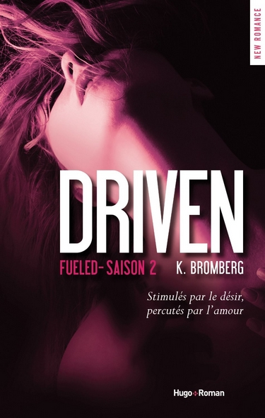 driven - Driven - Saison 2 : Fueled de K. Bromberg Driven11