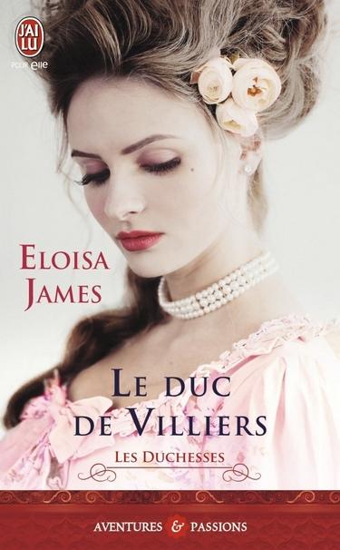 Les Duchesses - Tome 6 : Le Duc de Villiers d'Eloisa James Duc_de10