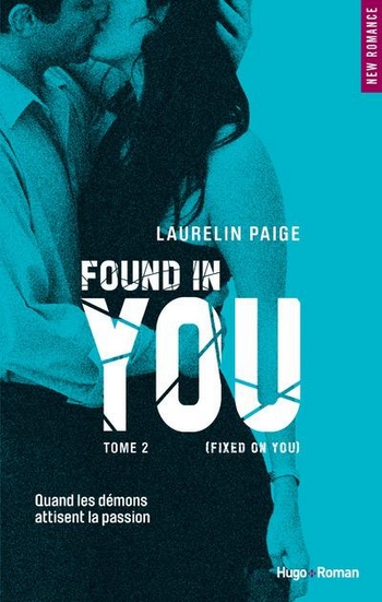 You - Tome 2 : Found in you de Laurelin Paige Found_10