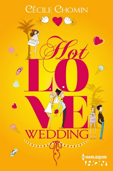 Hot Love - Tome 3 : Hot Love Wedding de Cécile Chomin Hot_lo10
