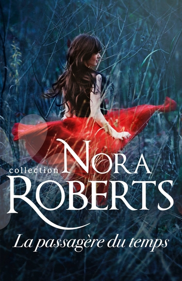 La passagère du temps / L'homme du futur - Nora Roberts La_pas10