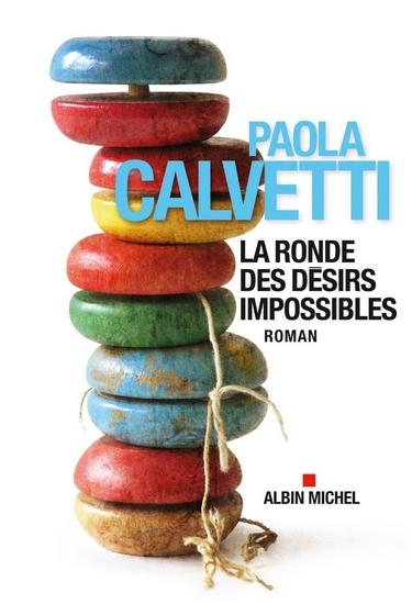 La Ronde des désirs impossibles de Paola Calvetti La_ron10