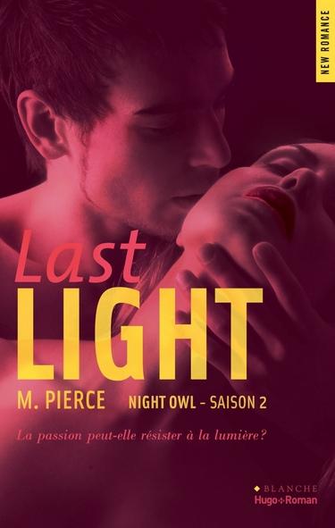 Night Owl - Saison 2 : Last Light de M. Pierce Last_l11