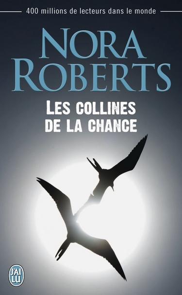 Les collines de la chance de Nora Roberts Les_co10