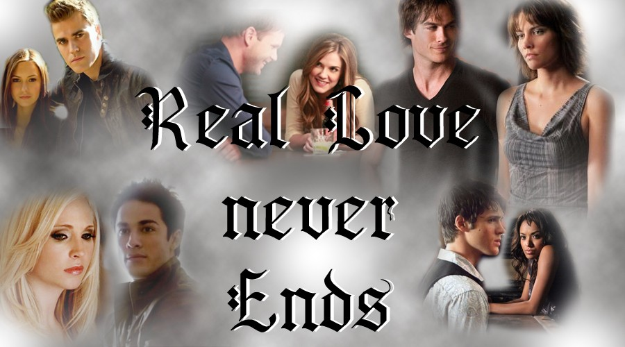 REAL LOVE NEVER ENDS