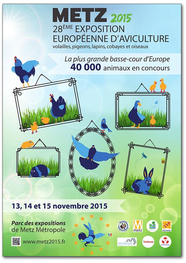 PRÉSENTATION DE LA 28ÈME EXPOSITION EUROPÉENNE  DE METZ (SOURCE http://www.metz2015.fr/)  Affich10