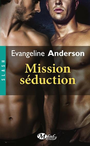Mission séduction d'Evangeline Anderson 81lc8l10