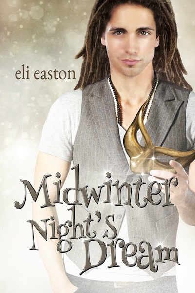 Unwrapping - Tome 2 : Midwinter Night's Dream de Eli Easton Midwin10