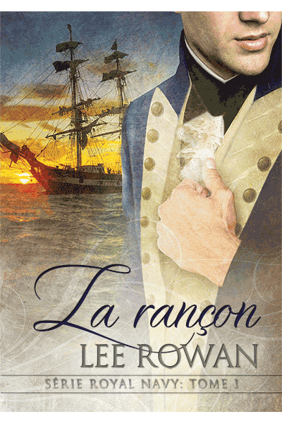 rançon - Royal Navy - Tome 1 : La rançon de Lee Rowan Ransom10
