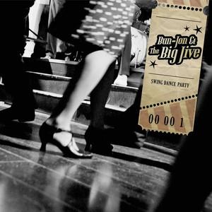 Bun-Jon & the Big Jive  Bb5cd111