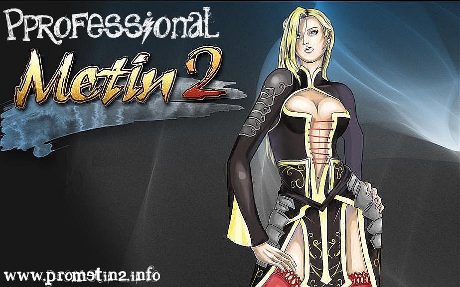 Pro-Metin2