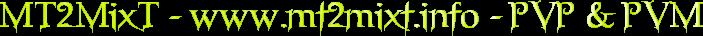 MT2MixT - Metin2 private server