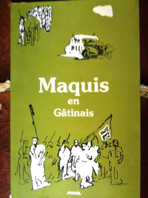 Maquis en Gâtinais AHVOL Maquis10